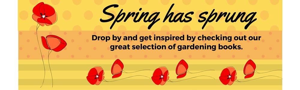 Drop in and check out our great gardening books to get inspired